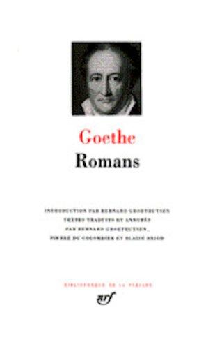 9782070102402: Goethe : Romans
