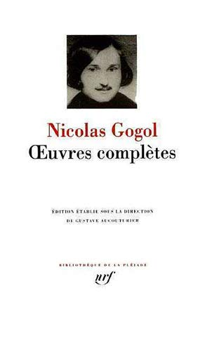 GOGOL OEUVRES COMPLÈTES: GOGOL NICOLAS