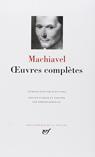 9782070103232: Machiavel : Oeuvres completes [Bibliotheque de la Pleiade] (French Edition)