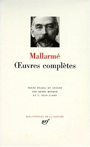 9782070103263: Stéphane Mallarmé : Oeuvres complètes