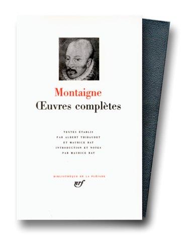 Oeuvres complètes: Montaigne, Michel Eyquem