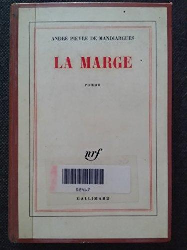 la marge (207010446X) by Andre Pieyre de Mandiargues