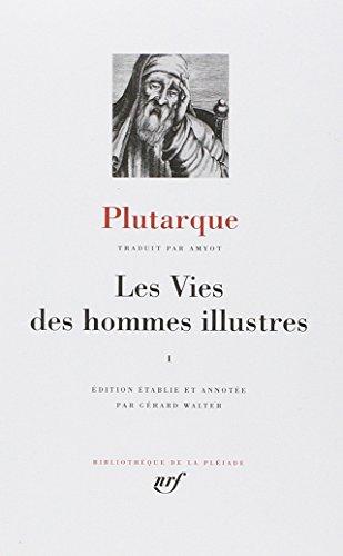 9782070104529: Plutarque Plutarque: Les Vies des hommes illustres, Tome I [Bibliotheque de la Pleiade] (French Edition)