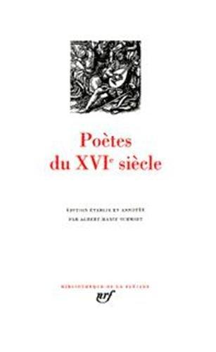 Poètes du XVIe siècle (Bibliotheque de la Pleiade) (French Edition)