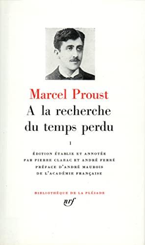 A La Recherche du Temps Perdu, Tome: Proust, Marcel