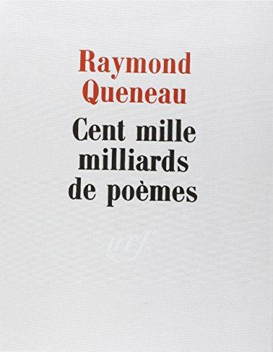 Cent mille milliards de poèmes: Queneau, Raymond