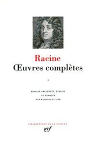 9782070104710: Racine : Oeuvres complètes, tome I