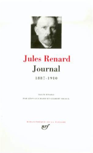 Renard : Journal 1887-1910: Jules Renard