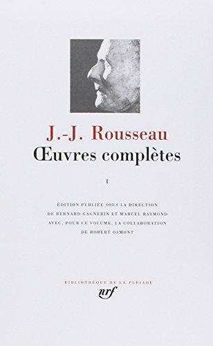 9782070104888: Rousseau - Oeuvres Completes, Tome 1 - Les Confessions Autres textes autobiographiques [Bibliotheque de la Pleiade] (French Edition)