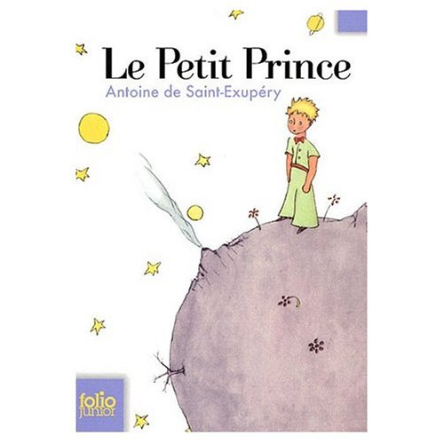 Le Petit Prince (FRENCH language version): Antoine de Saint