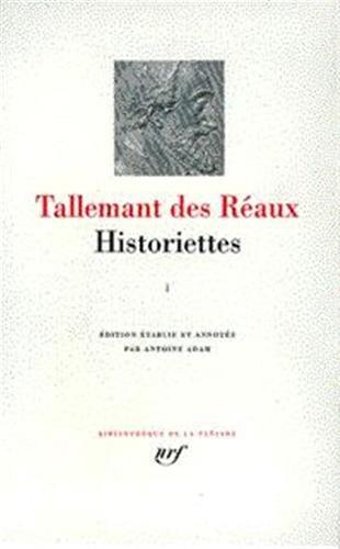 HISTORIETTES T01: TALLEMANT REAUX