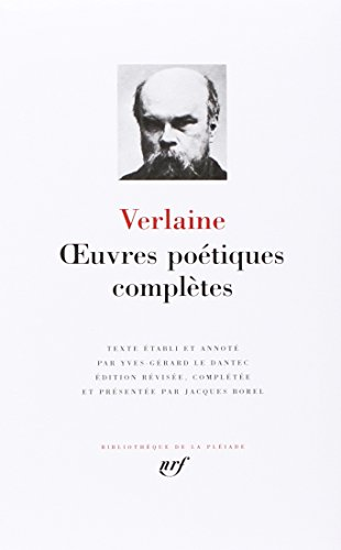 Oeuvres Poetiques Completes (French Edition) Bibliotheque de la Pleiade: Paul Verlaine