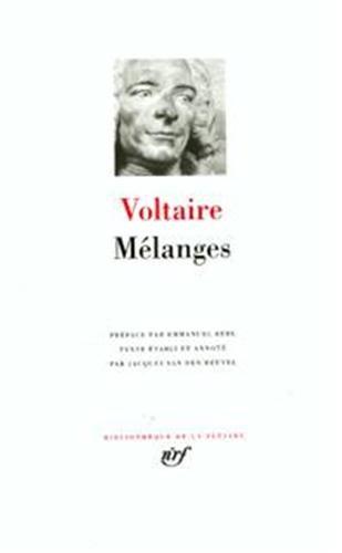 Melanges (French Edition) (Bibliotheque de la Pleiade): Voltaire