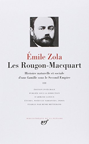 9782070105915: Les Rougon-Macquart 3 (French Edition) (Bibliotheque de la Pleiade)