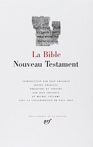 9782070106431: La Bible : Nouveau Testament (Bibliotheque de la Pleiade) (French Edition)