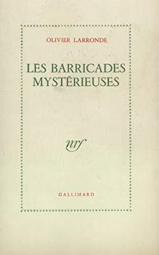 9782070106479: Les Barricades mystérieuses
