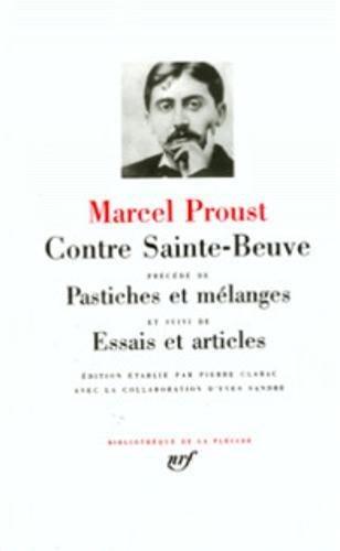 9782070106516: Contre Sainte-Beuve précédé de Pastiches et mélanges et suivi de Essais et articles