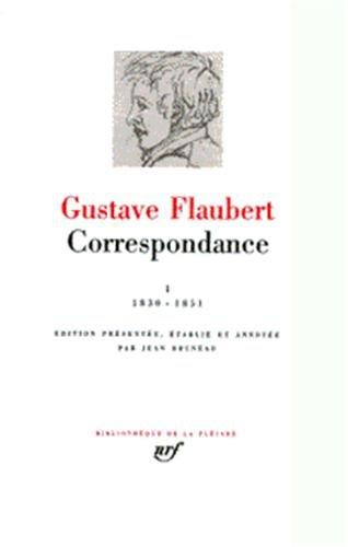 9782070106677: Flaubert : Correspondance, tome 1 Janvier 1830 - Mai 1851
