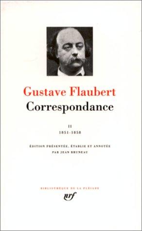 9782070106684: Correspondance 2 (1851-58) - (Bibliotheque de la Pleiade) (French Edition)