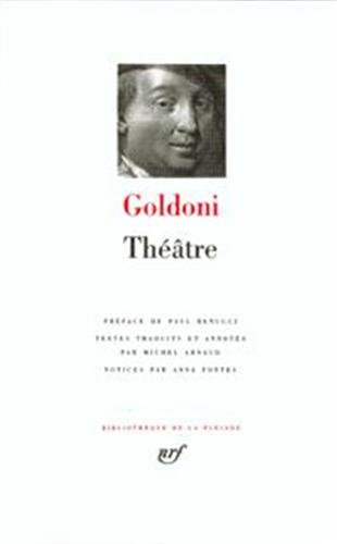 Goldoni : Theatre [Bibliotheque de la Pleiade] (French Edition): Carlo Goldoni