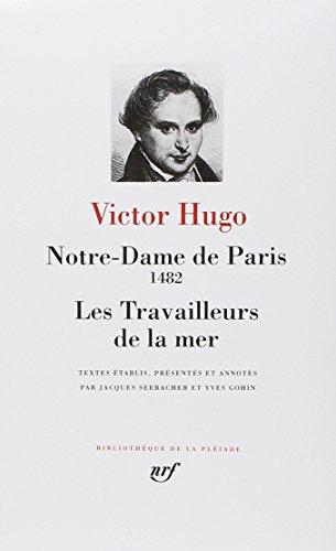 9782070106783: Hugo : Notre-Dame de Paris - Les Travailleurs de la mer