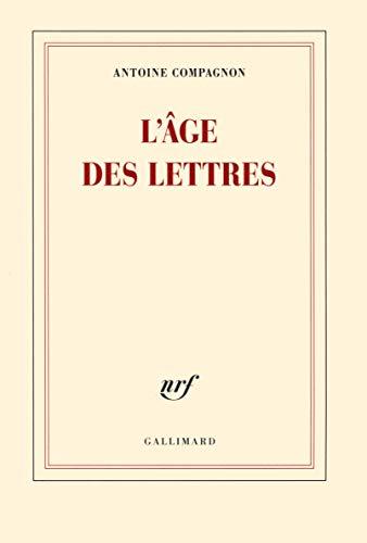ÂGE DES LETTRES (L'): COMPAGNON ANTOINE