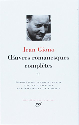 Giono : Oeuvres romanesques completes, tome 2 (French Edition) (Bibliotheque de la Pleiade): Jean ...