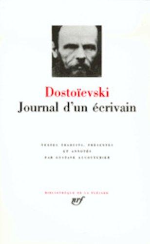 Dostoievski: Journal d'un Ecrivain (French Edition): Fedor Mikhailovitch Dostoievski