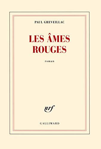 ÂMES ROUGES (LES): GREVEILLAC PAUL