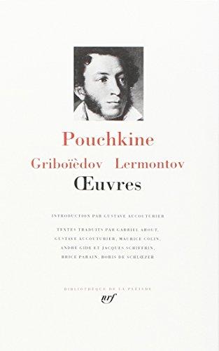 9782070107742: Pouchkine - Griboiedov - Lermontov : Oeuvres [Bibliotheque de la Pleiade] (French Edition)