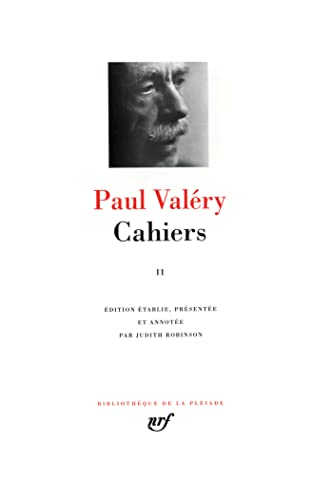 Cahiers Tome 2 (French Edition) Bibliotheque de la Pleiade: Paul Valery