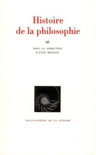 9782070108251: Histoire de la philosophie, tome 3 : Du XIXe siècle à nos jours