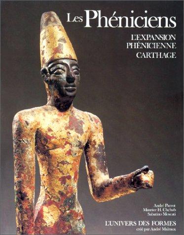 9782070108473: Les Phéniciens: L'expansion phénicienne, Carthage