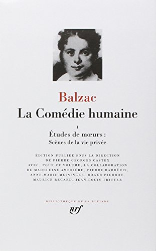 Balzac : La Comedie humaine, tome 1 :Bibliotheque de la Pleiade (French Edition): Honore de Balzac