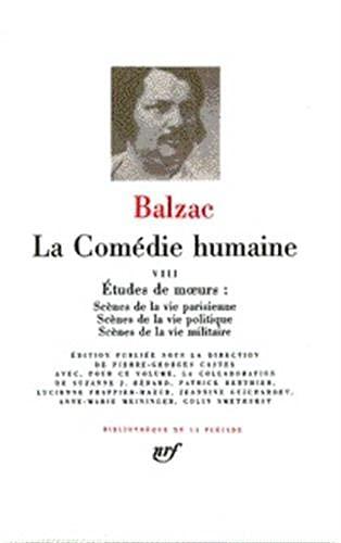 9782070108664: La Comedie Humaine 8 / Scenes de la Vie Parisienne, Politique, Militaire (Bibliotheque de la Pleiade)French Edition)