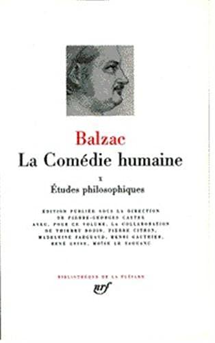 9782070108688: La Comedie Humaine 10/Etudes Philosophiques (Bibliotheque de la Pleiade) (French Edition)