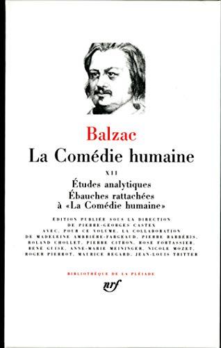 La Comedie Humaine 12 (French Edition) (Bibliotheque de la Pleiade): Honore de Balzac