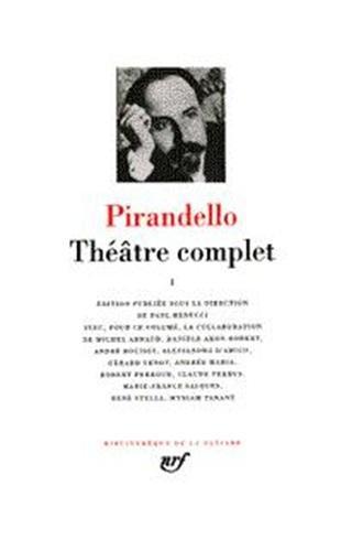 Pirandello : Theatre complet, tome 1 [Bibliotheque de la Pleiade] (French Edition): Luigi ...