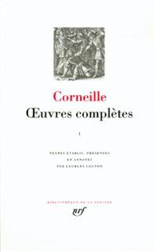 Corneille: Oeuvres completes, tome 1 (French Edition): Pierre Corneille
