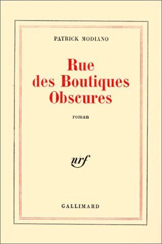 9782070109500: Rue des boutiques obscures