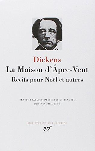 Dickens : La Maison d'âpre-vent - Récits: Charles Dickens