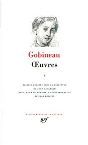 9782070109715: Gobineau : Oeuvres, tome 1