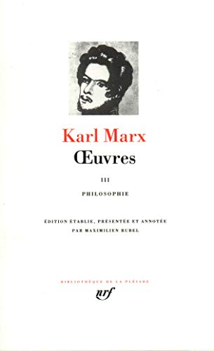 OEUVRES T03: MARX KARL