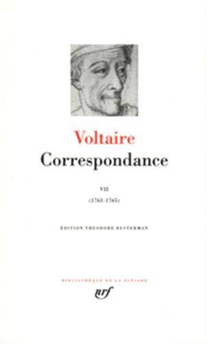 Correspondance 7 / Janvier 1763-Mars 1765 (French Edition) (Bibliotheque de la Pleiade: ...