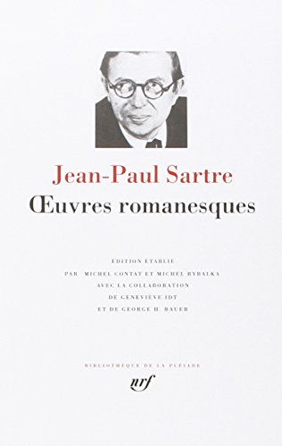 OEUVRES ROMANESQUES: SARTRE JEAN-PAUL