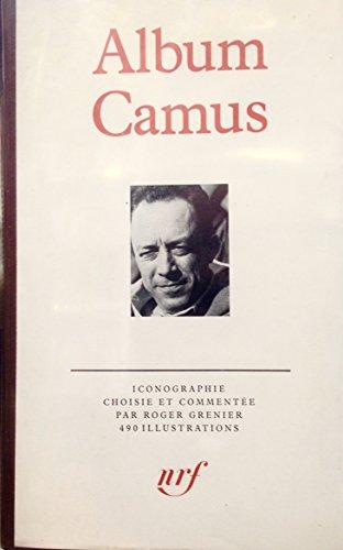 9782070110452: Album Camus: Iconographie choisie et commentee par Roger Grenier (French Edition)