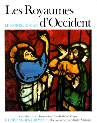 9782070110612: Les royaumes d'Occident (Le Monde roman, 1060-1220) (French Edition)