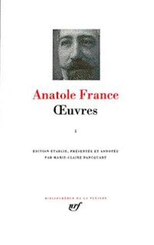 Oeuvres Completes 2 (French Edition) (Bibliotheque de la Pleiade) (2070111253) by Anatole France