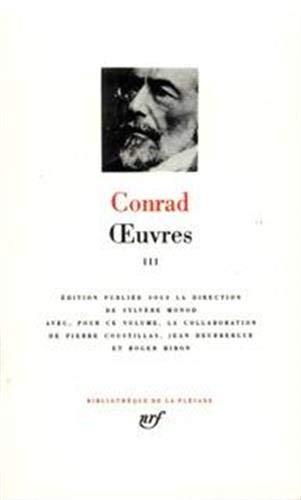 9782070111282: Conrad : Oeuvres, tome 3 [Bibliotheque de la Pleiade] (French Edition)