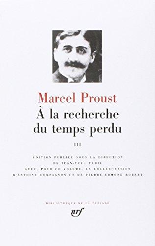 9782070111435: A LA Recherche Du Temps Perdu (Pleiade Ser. : Tome 3)